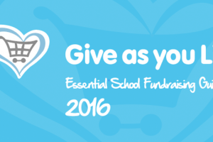 Give as you Live School Fundraising Guide